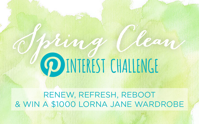 Lorna Jane Spring clean Pinterest challenge
