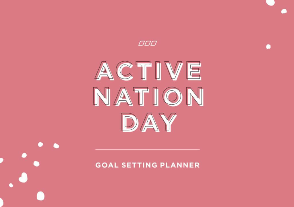 Your Ultimate Goal Planner for Active Nation Day
